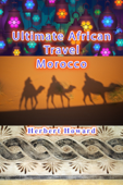 Ultimate African Travel: Morocco