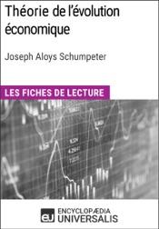 Théorie de l'évolution économique. Recherches sur le profit, le crédit, l'intérêt et le cycle de la conjoncture de Joseph Aloys Schumpeter