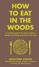 How To Eat In The Woods