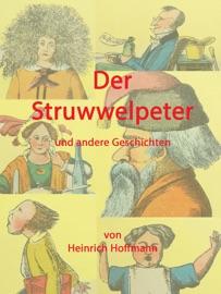 Der Struwwelpeter Und Andere Geschichten