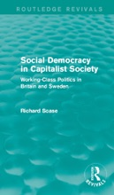 Social Democracy In Capitalist Society (Routledge Revivals)