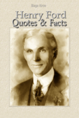 Henry Ford: Quotes & Facts
