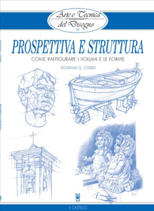 Arte e Tecnica del Disegno - 12 - Prospettiva e struttura Libro Cover
