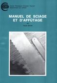 Manuel de sciage et d'affûtage