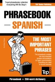 English Spanish Phrasebook And 250 Word Mini Dictionary