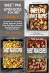 Sheet Pan Supper Recipes Box Set 164 Sheet Pan Dinner Main Dishes Appetizers  Small Bites Side Dishes Desserts Breakfast And Brunch For Busy Families