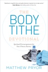 The Body Tithe Devotional