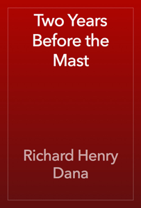 Two Years Before the Mast Book Review