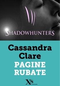 Shadowhunters. Pagine rubate (XS Mondadori) Book Cover