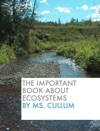The Important Book About Ecosystems
