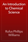 An Introduction To Chemical Science