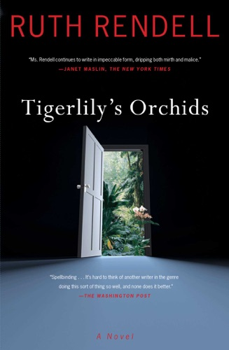 Ruth Rendell - Tigerlily's Orchids