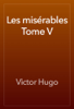 Victor Hugo - Les misérables Tome V artwork