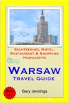 Warsaw Poland Travel Guide - Sightseeing Hotel Restaurant  Shopping Highlights Illustrated