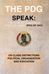 The PDG Of 1947 Parti Democratique De Guinea Speak