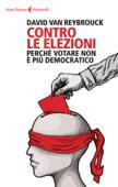 Contro le elezioni Book Cover
