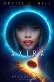 Axira Episode Three
