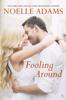 Noelle Adams - Fooling Around artwork