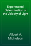 Experimental Determination Of The Velocity Of Light