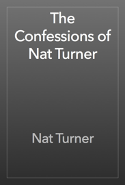 The Confessions of Nat Turner book