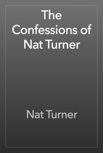 The Confessions of Nat Turner Book Review