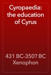 Cyropaedia The Education Of Cyrus