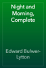 Edward Bulwer-Lytton - Night and Morning, Complete artwork