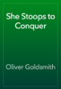 Oliver Goldsmith - She Stoops to Conquer artwork
