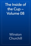 The Inside Of The Cup  Volume 08