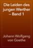Johann Wolfgang von Goethe - Die Leiden des jungen Werther — Band 1 앨범 사진