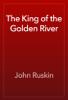 John Ruskin - The King of the Golden River artwork