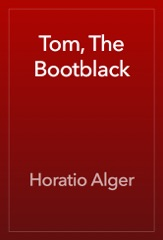 Tom, The Bootblack