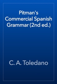 Pitman S Commercial Spanish Grammar 2nd Ed