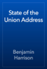 Benjamin Harrison - State of the Union Address artwork