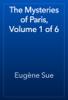 Eugène Sue - The Mysteries of Paris, Volume 1 of 6 artwork