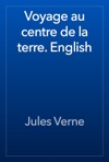Voyage Au Centre De La Terre English
