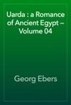 Uarda  A Romance Of Ancient Egypt  Volume 04