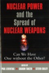 Nuclear Power And The Spread Of Nuclear Weapons