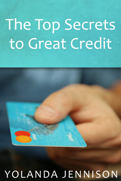 The Top Secrets to Great Credit