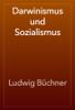 Ludwig Büchner - Darwinismus und Sozialismus artwork