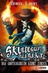 Skulduggery Pleasant 2 - Das Groteskerium Kehrt Zurck