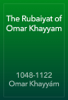 1048-1122 Omar KhayyГЎm - The Rubaiyat of Omar Khayyam artwork