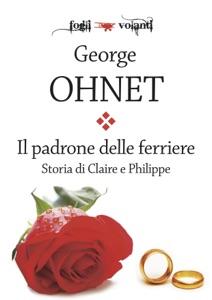 Il padrone delle ferriere. Storia di Claire e Philippe Book Cover