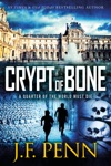 Crypt Of Bone An Arkane Thriller Book 2