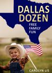 Dallas Dozen: Free Family Fun