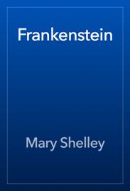 Frankenstein - Mary Shelley book summary