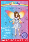 Rainbow Magic Special Edition Angelica The Angel Fairy
