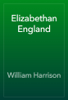 William Harrison - Elizabethan England artwork