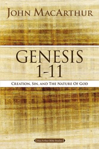 John F. MacArthur - Genesis 1 to 11