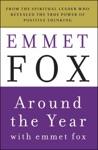 Around The Year With Emmet Fox